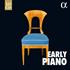 インマゼール、リュビモフ、他~『アーリー・ピアノ~フォルテピアノ・歴史的ピアノによる21世紀の精選名盤集~』(10枚組)