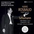 ロスバウト、シューマンを振る!協奏曲のソリストはシェリング、フルニエ、A.フィッシャー!(3枚組)