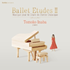 バレエ・レッスン用アルバム第6弾!稲葉智子『BALLET ETUDES II』