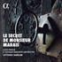 ヴィットリオ・ギエルミによるマレのヴィオール曲と歌劇の舞曲を収めたアルバム!『マレ氏の秘密』~マラン・マレの音楽世界