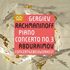 ゲルギエフ&RCOと新鋭アブドゥライモフによるラフマニノフ/ピアノ協奏曲第3番!CD&LP同時リリース!