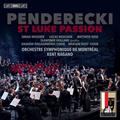 ケント・ナガノが作曲者臨席のもと演奏したペンデレツキ/ルカ受難曲(SACDハイブリッド)