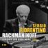 孤高のピアニスト、フィオレンティーノ1987年ライヴによるラフマニノフ:ピアノ独奏曲全集(6枚組)