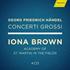 アイオナ・ブラウン没後15年記念、2020年最新リマスタリングで再発売!ヘンデル:6つの合奏協奏曲Op.3&12の合奏協奏曲Op.6(4枚組)