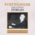 フルトヴェングラー最高のベートーヴェン《フィデリオ》(53年ウィーンでのライヴ)が復活!