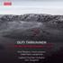 """フィンランドの注目若手作曲家オウティ・タルキアイネンによる管弦楽を用いた初の作品集""""大地、春の娘""""&""""サイヴォ(聖なる土地)"""""""