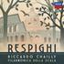 シャイー&スカラ座po~レスピーギ:ローマの松、ローマの噴水、リュート組曲第3番、他