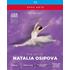 英国ロイヤル・バレエのプリンシパル、ナタリア・オシポワの魅力を凝縮した4枚組BOX!『ナタリア・オシポワの芸術』