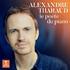 アレクサンドル・タローの名演が詰まったベスト盤が登場!未発表音源も!『ピアノの詩人~アレクサンドル・タロー・ベスト』(3枚組)