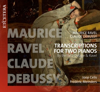 ラヴェル&ドビュッシー:2台ピアノのためのトランスクリプション集