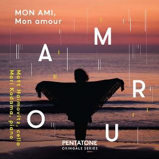『我が友、我が愛』~チェロとピアノためのフランス音楽