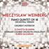 エリザヴェータ・ブルーミナによるヴァインベルク:ピアノ五重奏曲(ピアノと管弦楽版)&子供の手帳
