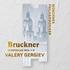 ゲルギエフ&ミュンヘン・フィル/ブルックナー交響曲全集~聖フローリアン・ライヴCD(9枚組)