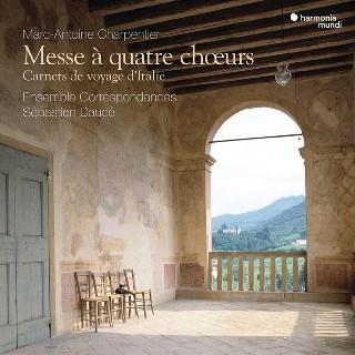 シャルパンティエ:4つの合唱のためのミサ曲 ~イタリア旅行記