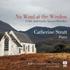 ピアノ版ケルトとゲールの讃美歌集!キャサリン・ストラット~『ノー・ウィンド・アット・ザ・ウィンドウ~ケルトとゲールの神聖なメロディー』