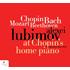 鬼才アレクセイ・リュビモフが弾くアップライトのプレイエル!ショパンが選び、弾いたであろう1843年製の銘器の響き!『ショパンの家のピアノにて』