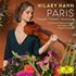 ヒラリー・ハーンがパリ所縁の3作品を録音!『パリ~ショーソン・ラウタヴァーラ・プロコフィエフ』