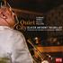 スイスの名トランぺッター、オリヴィエ・アントニー・テリアがローザンヌ室内管弦楽団との共演で繰り広げる多彩な「クラシック・プログラム」!『静かな都市』