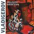 ナデジダ・ブラエワによる母国ブルガリアの近代作曲家パンチョ・ヴラディゲロフのピアノ作品集