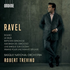 ロバート・トレヴィーノ&バスク国立管によるラヴェル:管弦楽作品集!