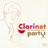 クラリネット奏者、小倉清澄の新録音!軽妙なフランス音楽からジャズの名曲まで!『クラリネット・パーティー』