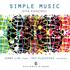 ジェニー・リン、ガイ・クルセヴェクによるカンチェリ:『シンプル・ミュージック(ピアノのための33の小品)』~ピアノとアコーディオンによる