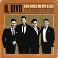 イル・ディーヴォ、待望の最新アルバムはダンサンブルでポップな魅惑のモータウン・セレブレーション!『フォー・ワンス・イン・マイ・ライフ』