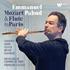 パユ&ルルー/モーツァルト&フルート・イン・パリ(2枚組)~モーツァルトと19世紀後半のフランス作品