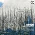 ケルンWDR交響楽団チェンバー・プレイヤーズの録音第2弾!ブルッフ:弦楽五重奏曲集&弦楽八重奏曲