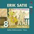 サティのスペシャリスト、シュテッフェン・シュライエルマッヒャーによる『サティ:ピアノ作品集』第8巻が登場!