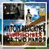 キャラガン編曲+演奏の2台ピアノによるブルックナー:交響曲第4番第1稿&シャルク編連弾版に基づく第8番!