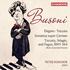 ピーター・ドノホーの圧倒的な技巧が冴える!ブゾーニのピアノ作品集