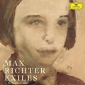 """マックス・リヒターの世界初録音となるバレエ音楽""""エグザイルス""""&代表作のオーケストラ・ヴァージョンを収録!『エグザイルス』"""
