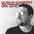 ドイツのジャズ・ミュージシャン、ウルリッヒ・グンペルトによるエリック・サティのピアノ作品集第2弾!(2枚組)