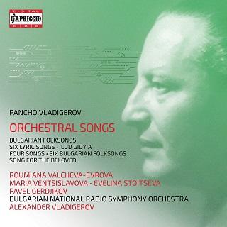 パンチョ・ヴラディゲロフ:管弦楽伴奏による歌曲集