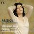 ヴェロニク・ジャンスによるリュリと同時代の作曲家たちの作品を組み合わせた抒情悲劇仕立てのコンセプト・アルバム!『PASSION』
