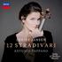ジャニーヌ・ヤンセンが12挺の名器を弾く!『12のストラディヴァリウス 』(輸入盤CD)