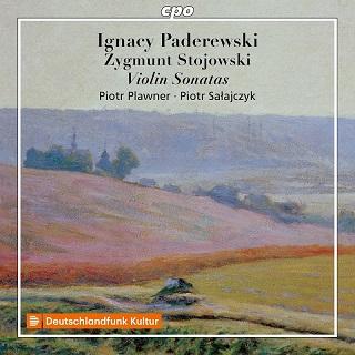 パデレフスキ&ストヨフスキ: ヴァイオリン・ソナタ集