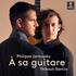 フィリップ・ジャルスキーとティボー・ガルシアが共演!『ギターに寄す』