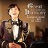 陸上自衛隊中部方面音楽隊/鶫真衣(ソプラノ)の4枚目となるアルバム!『Great Harmony-いま大いなる和のもとに-』