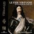 フランス鍵盤芸術のルーツを解き明かす好企画!『頼もしき名手』 ~ ルイ13世と、17世紀前半のフランス・クラヴサン音楽