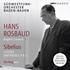 全て初出!ロスバウト&SWR/シベリウス: 交響曲第2番、第4番、第5番、3つの歌曲(2枚組)
