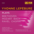 フランスの名ピアニストの希少音源集『イヴォンヌ・ルフェビュール名演集』(5枚組)