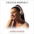 チェチーリア・バルトリの未発表音源集!『Unreleased』