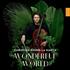 クリスティアン=ピエール・ラ・マルカによる、地球を救うことをテーマにしたプログラム!共演者も豪華!『ワンダフル・ワールド』(2枚組)