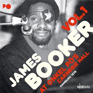 James Booker(ジェイムズ・ブッカー)『At Onkel Pö's Carnegie Hall, Hamburg 1976 vol.1』