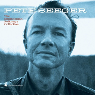 Pete Seeger(ピート・シーガー)『The Smithsonian Folkways Collection』