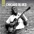エレクトリックな刺激に満ちた〈シカゴ・ブルース〉のコンピレーション『ザ・ラフ・ガイド・トゥ・シカゴ・ブルース』