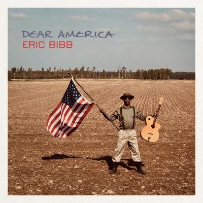 Eric Bibb(エリック・ビブ)『Dear America』