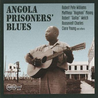 『Angola Prisoner's Blues(アンゴラ・プリズナーズ・ブルース)』